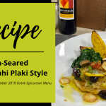 Recipe: Michael's on East (Sarasota, FL) Pan-Seared Mahi Plaki (Greek) Style